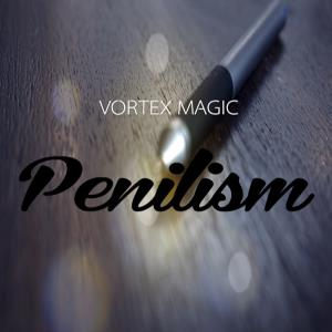 "Penilism ""Vortex Magic"""